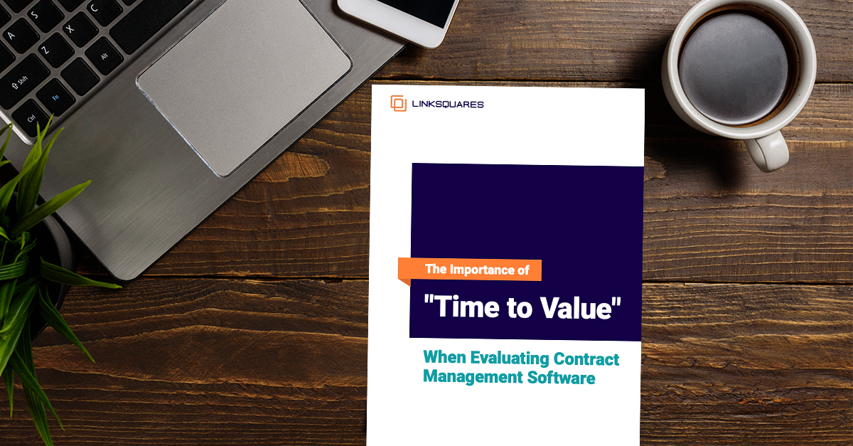 The Importance of 'Time to Value' When Evaluating Contract Management Software